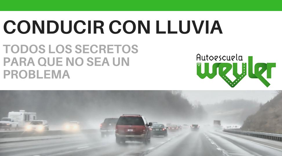 Conducir con lluvia: todos los secretos para que no sea un problema