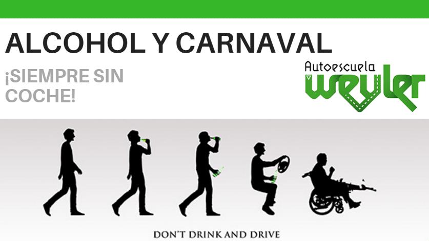 Alcohol y carnaval…siempre sin coche