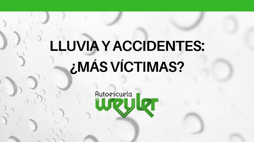 Lluvia y accidentes: ¿más víctimas?