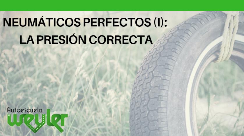 Neumáticos perfectos (I): la presión correcta