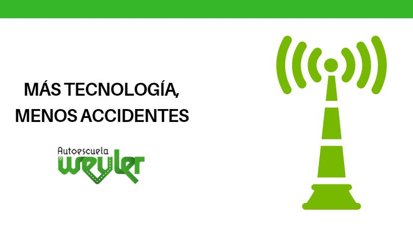 Más tecnología, menos accidentes