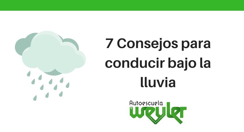 7 Consejos para conducir bajo la lluvia