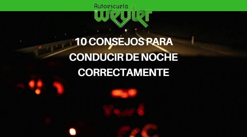 10 Consejos para conducir de noche correctamente