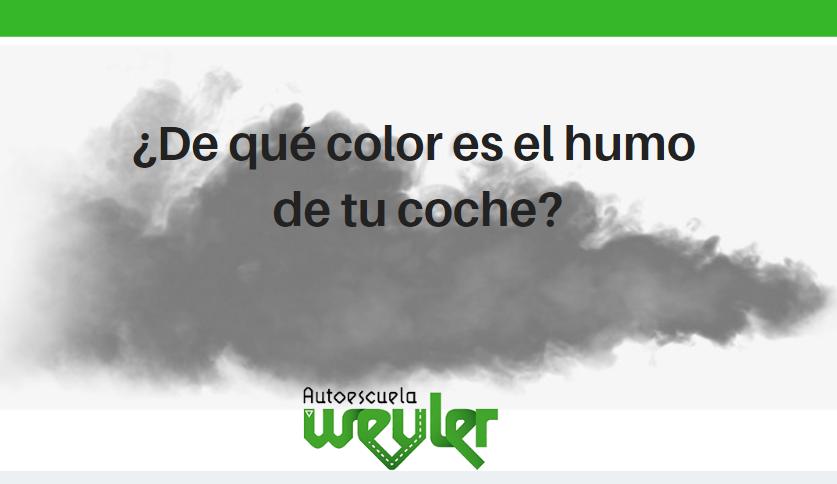 ¿De qué color es el humo de tu coche?