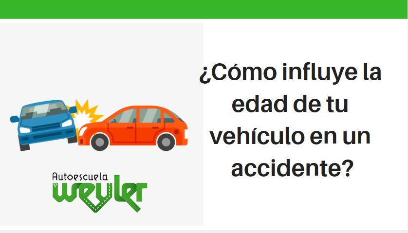 ¿Cómo influye la edad de tu vehículo en un accidente?
