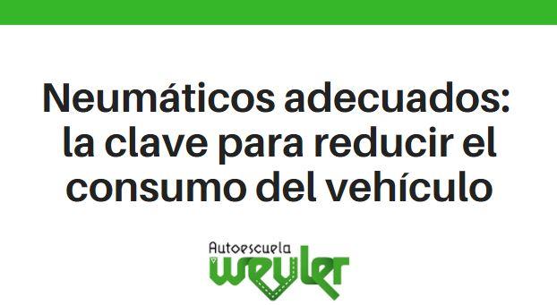 Neumáticos adecuados: la clave para reducir el consumo del vehículo